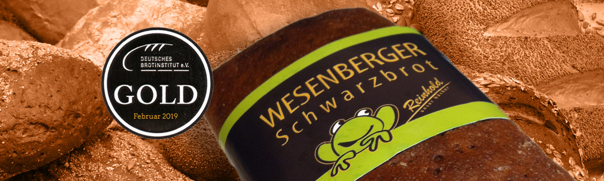 Gold 2019 für unserer Wesenburger Schwarzbrot